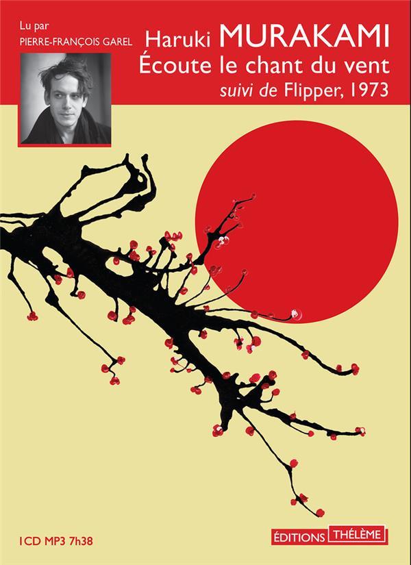 écoute le chant du vent ; Flipper, 1973
