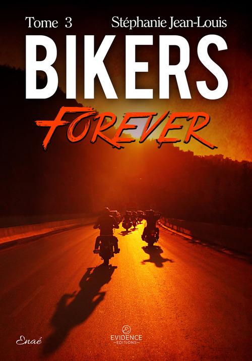 Bikers Forever  - Stéphanie Jean-Louis