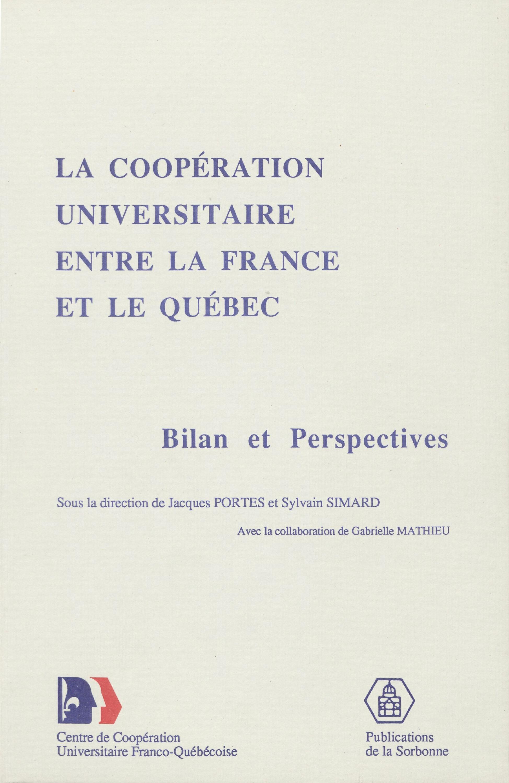 Coopération universitaire entre la France et Québec ; bilan et perspectives