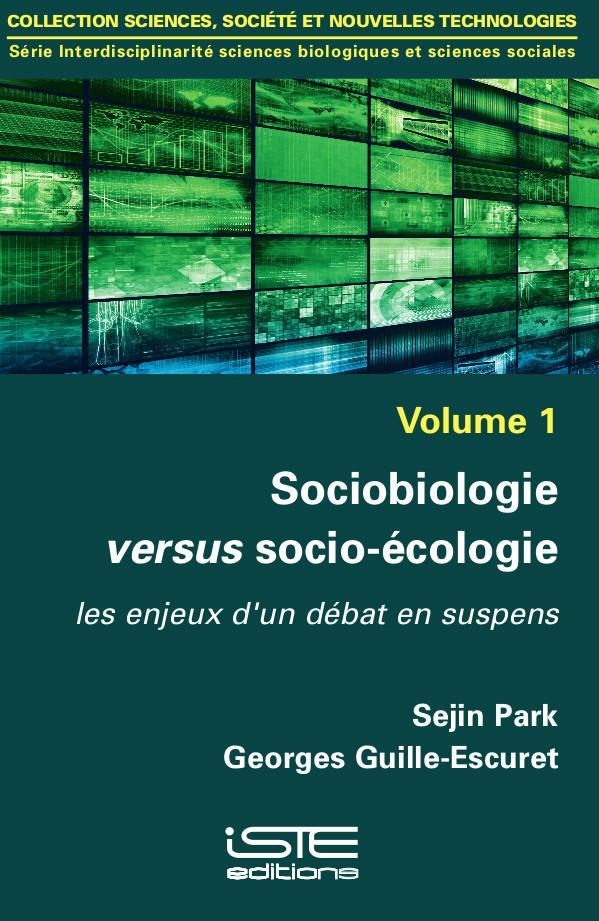 Sociobiologie versus socio-écologie ; les enjeux d'un débat en suspens