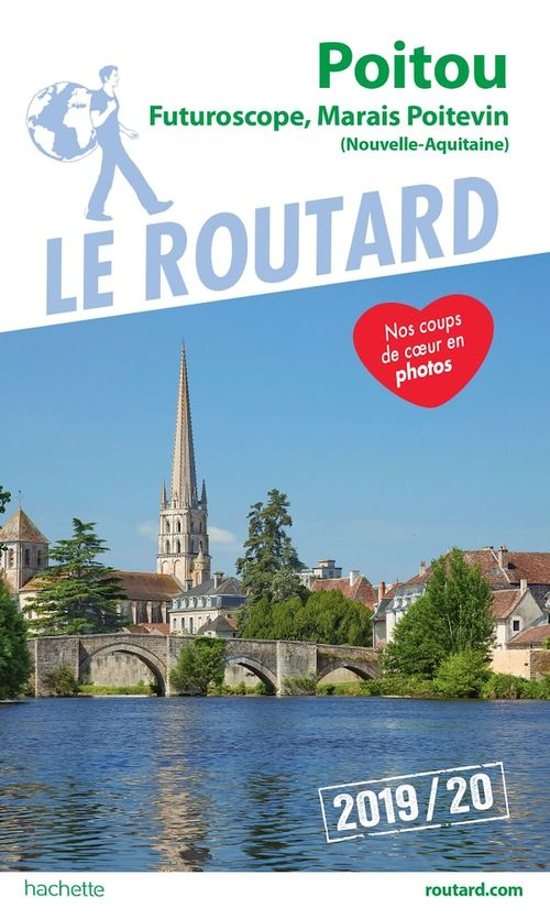 Guide du Routard ; Poitou ; Futuroscope, Marais Poitevin (Nouvelle-Aquitaine) (édition 2019/2020)