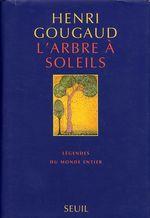 Vente EBooks : L'Arbre à soleils. Légendes  - Henri Gougaud