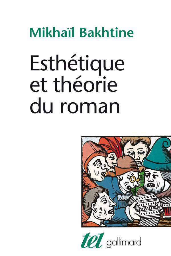 Esthetique et theorie du roman