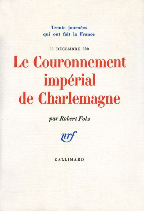 Le couronnement imperial de charlemagne - (25 decembre 800)