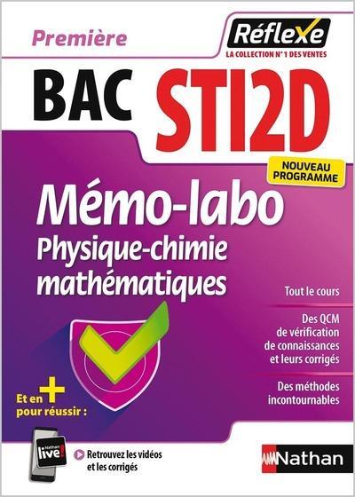MEMOS REFLEXES T.35 ; bac STI2D ; mémo-labo physique-chimie mathématiques ; première (édition 2019)