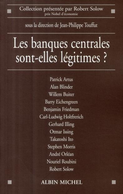 Les Banques Centrales Sont-Elles Legitimes ?