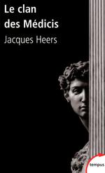 Vente Livre Numérique : Le clan des Médicis  - Jacques Heers