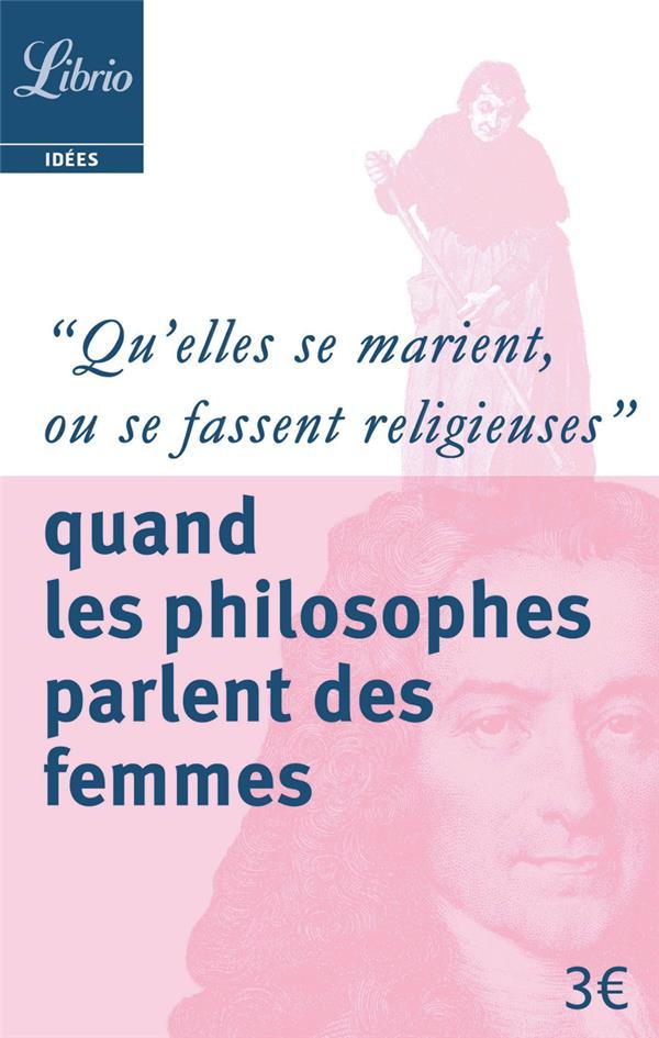 Quand les philosophes parlent des femmes