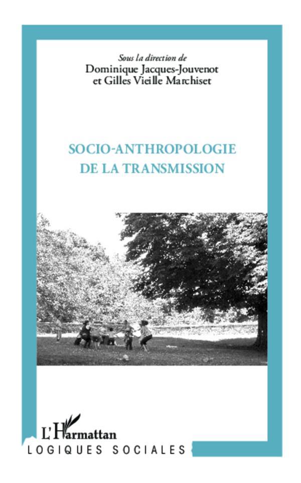 Socio-anthropologie de la transmission