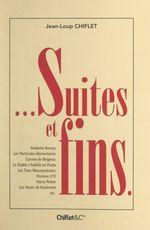 Vente Livre Numérique : Suites et fins...  - Jean-Loup Chiflet