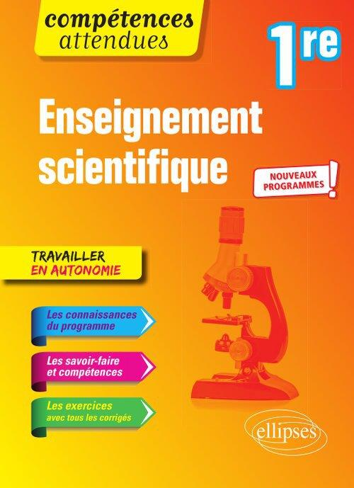 Compétences attendues ; enseignement scientifique ; 1re ; nouveaux programmes (édition 2020)