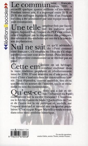 L'empreinte communiste : PCF et société française, 1920-2010