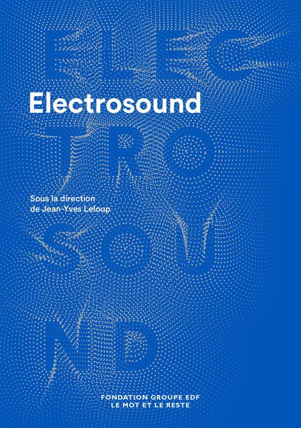 Electro-sound ; machines, musiques et cultures