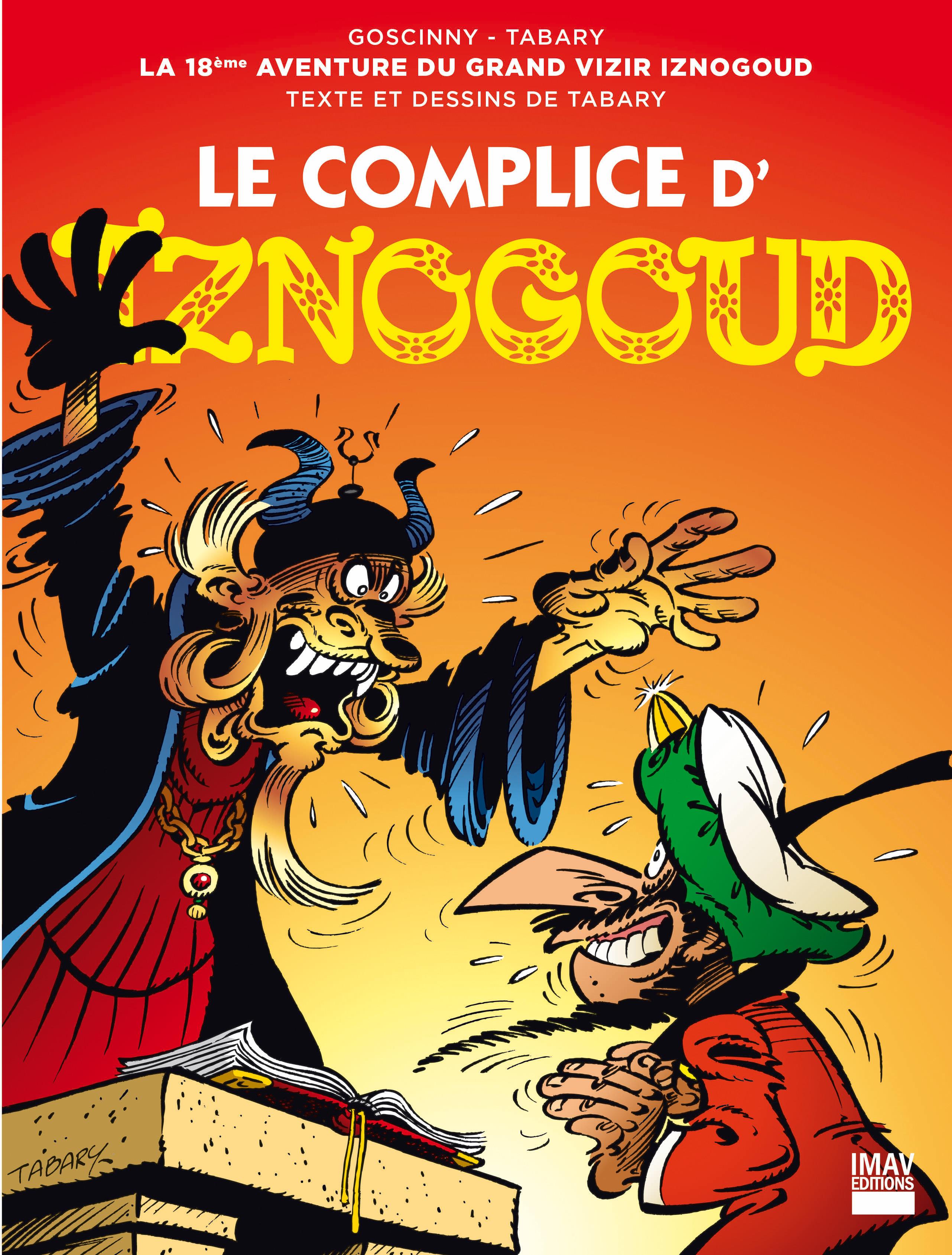 Iznogoud T.18 ; le complice d'Iznogoud