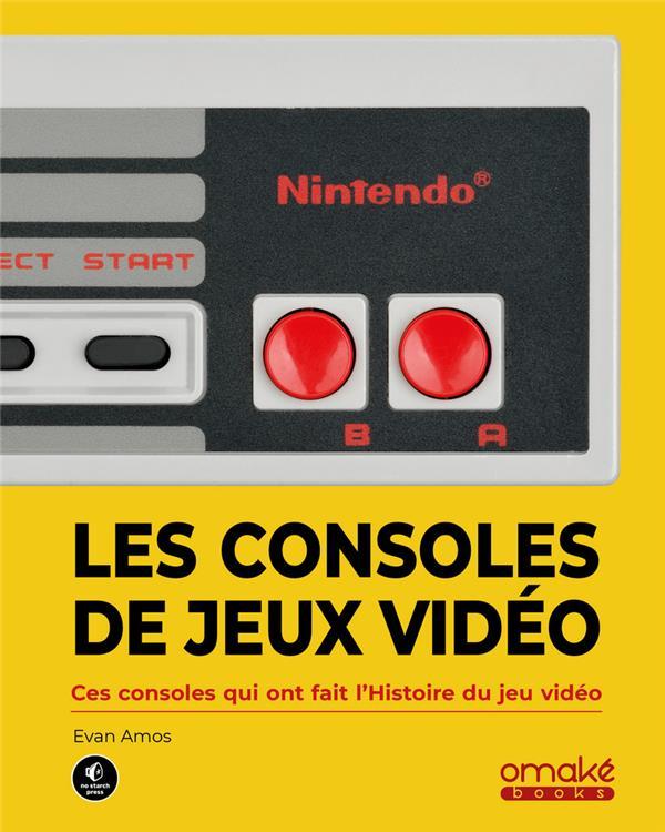 les consoles de jeux vidéo ; ces consoles qui ont fait l'histoire du jeu vidéo