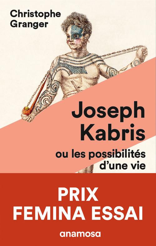 Joseph Kabris ou les possibilités d'une vie 1780-1822
