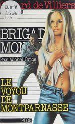 Le voyou de Montparnasse  - Collectif - Michel Brice