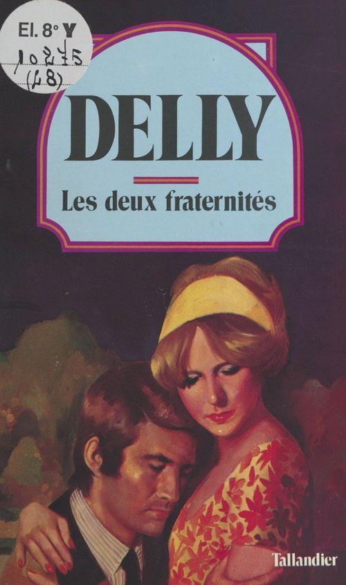 Les deux fraternités  - Delly