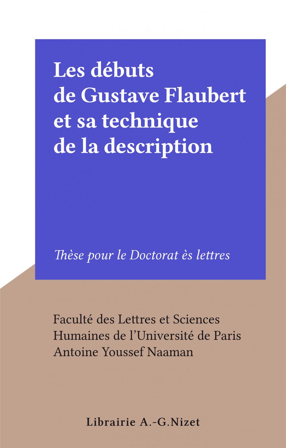 Les débuts de Gustave Flaubert et sa technique de la description