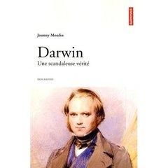 Darwin, le scandaleux ; patience, génie et discrétion