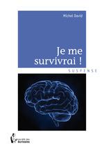 Vente Livre Numérique : Je me survivrai  - Michel David