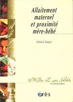 Vente Livre Numérique : Allaitement maternel et proximité mère-bébé - 1001 bb n°59  - Nathalie Roques