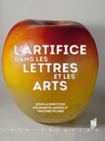 L'artifice dans les lettres et les arts