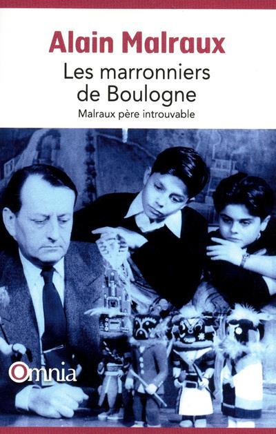Les marronniers de Boulogne ; Malraux père introuvable