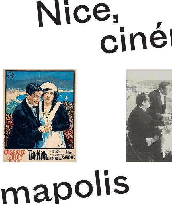 Nice, cinémapolis ; l'odyssée du cinéma, la victorine a 100 ans
