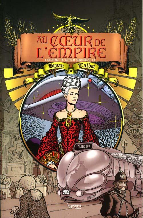 au coeur de l'empire t.1 ; l'héritage de Luther Arkwright