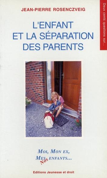 Enfant et separation des paren - jenf0