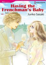 Vente Livre Numérique : Harlequin Comics: Having the Frenchman's Baby  - Rebecca Winters - Junko Sasaki