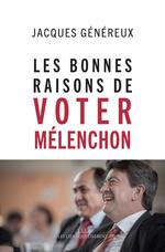 Vente Livre Numérique : Les bonnes raisons de voter Mélenchon  - Jacques Généreux