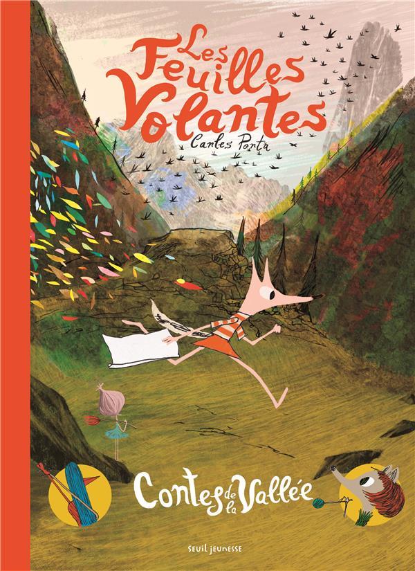 Les feuilles volantes ; contes de la vallée