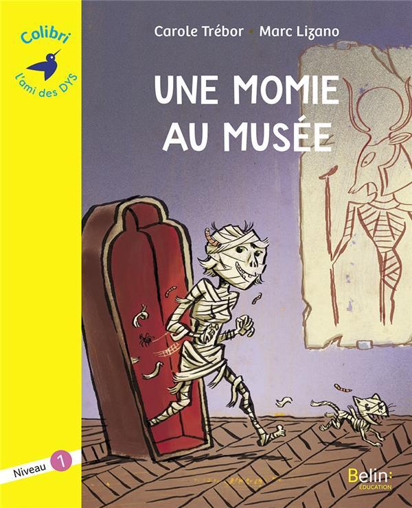Une momie au musée ; niveau 1