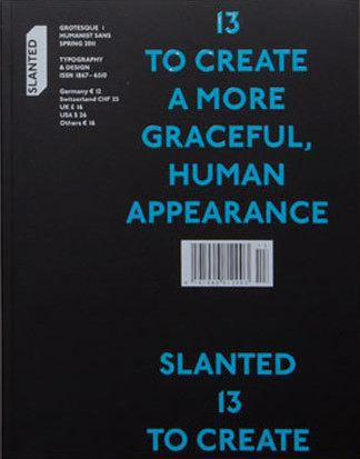 Revue slanted t.13 ; grotesque t.1 ; to create a more graceful human appearance