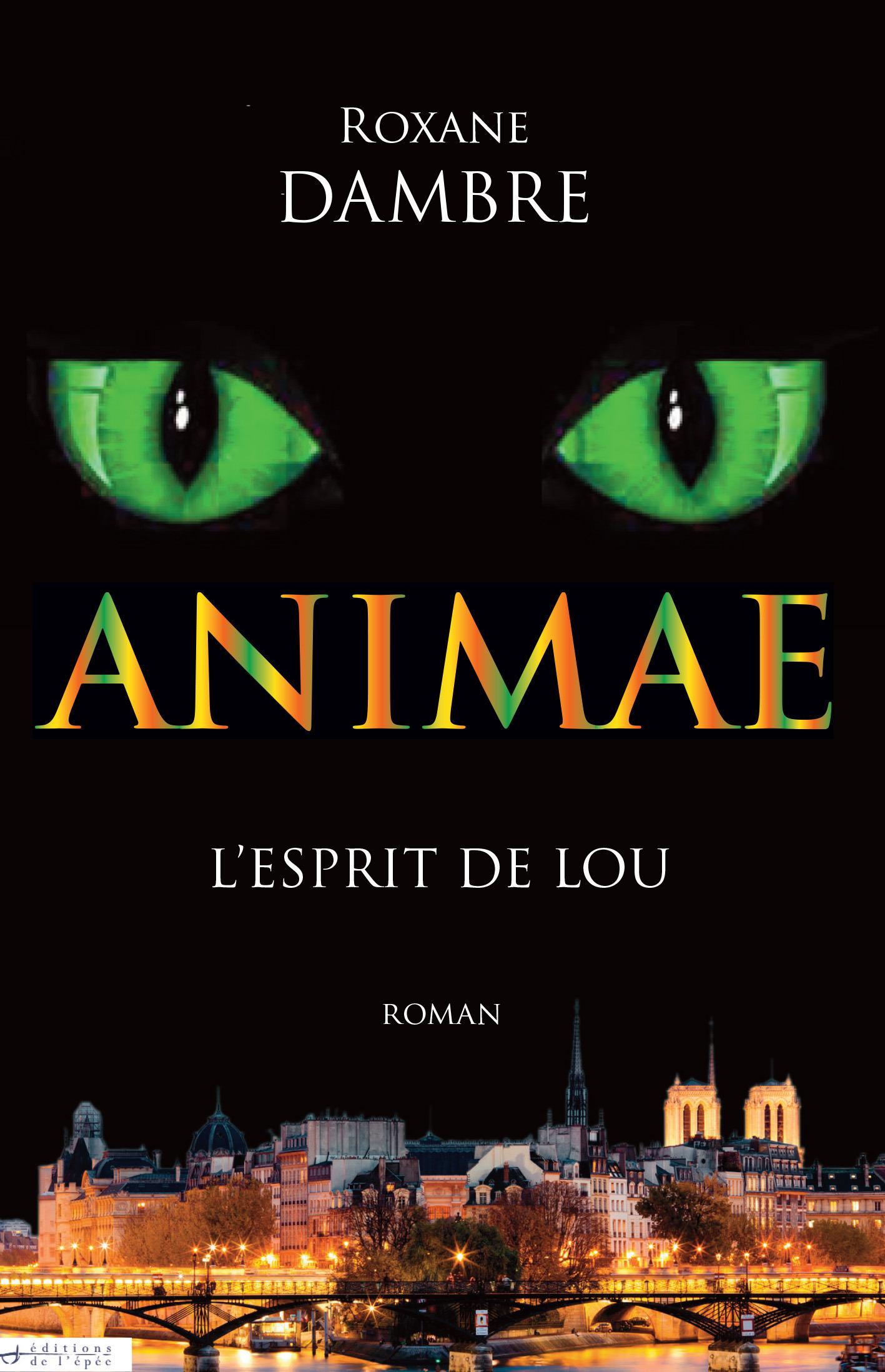 Animae t.1 ; l'esprit de Lou