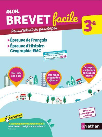 Mon brevet facile ; français ; histoire ; géographie ; EMC ; 3e (édition 2018)