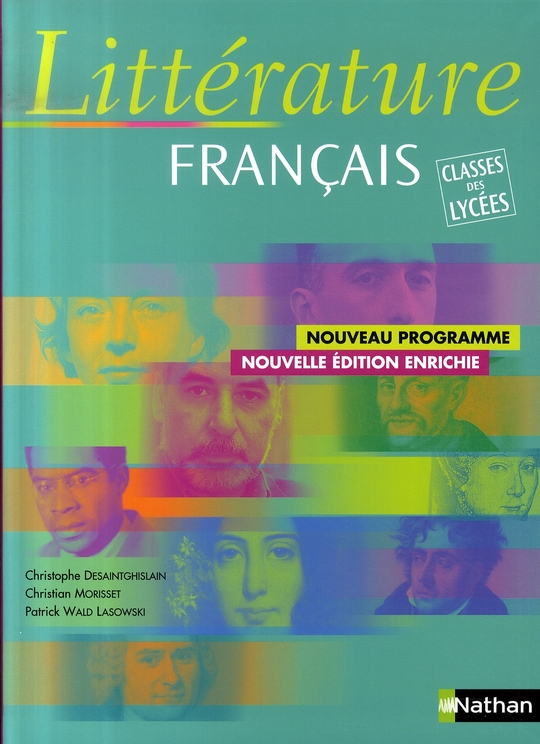 Litterature, Francais ; Classes Des Lycees ; Livre De L'Eleve (Edition 2007)