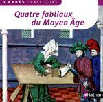 Couverture de Quatre fabliaux du moyen-age