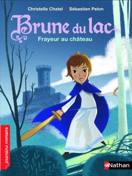 Vente EBooks : Brune du Lac, frayeur au château - Roman Historique - De 7 à 11 ans  - Christelle Chatel