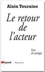 Vente Livre Numérique : Le Retour de l'acteur  - Alain TOURAINE