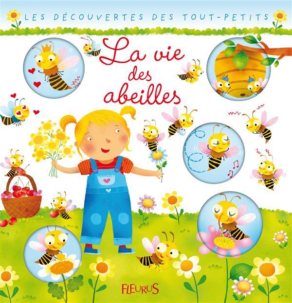 Vie Des Abeilles (La)