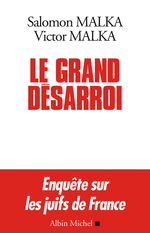 Vente EBooks : Le Grand Désarroi  - Salomon Malka - Victor Malka