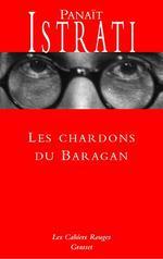 Couverture de Les chardons du baragan - (*)