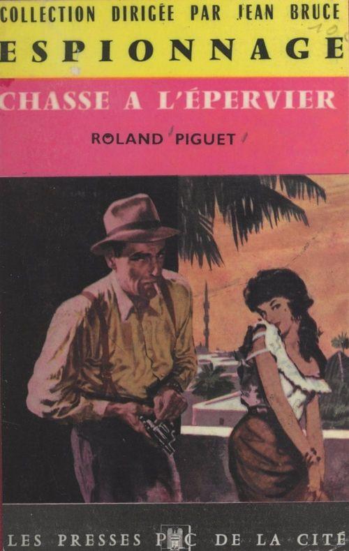 Chasse à l'épervier  - Roland Piguet