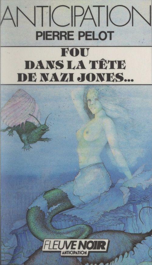 Fou dans la tête de Nazi Jones, Belladone et compagnie