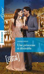 Vente Livre Numérique : Une princesse si désirable  - Annie West