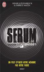 Vente Livre Numérique : Serum - Saison 01, épisode 01  - Henri Loevenbruck - Fabrice Mazza
