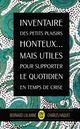 Inventaire des petits plaisirs honteux... mais utiles pour supporter le quotidien  - Bernard Lalanne  - Charles Haquet